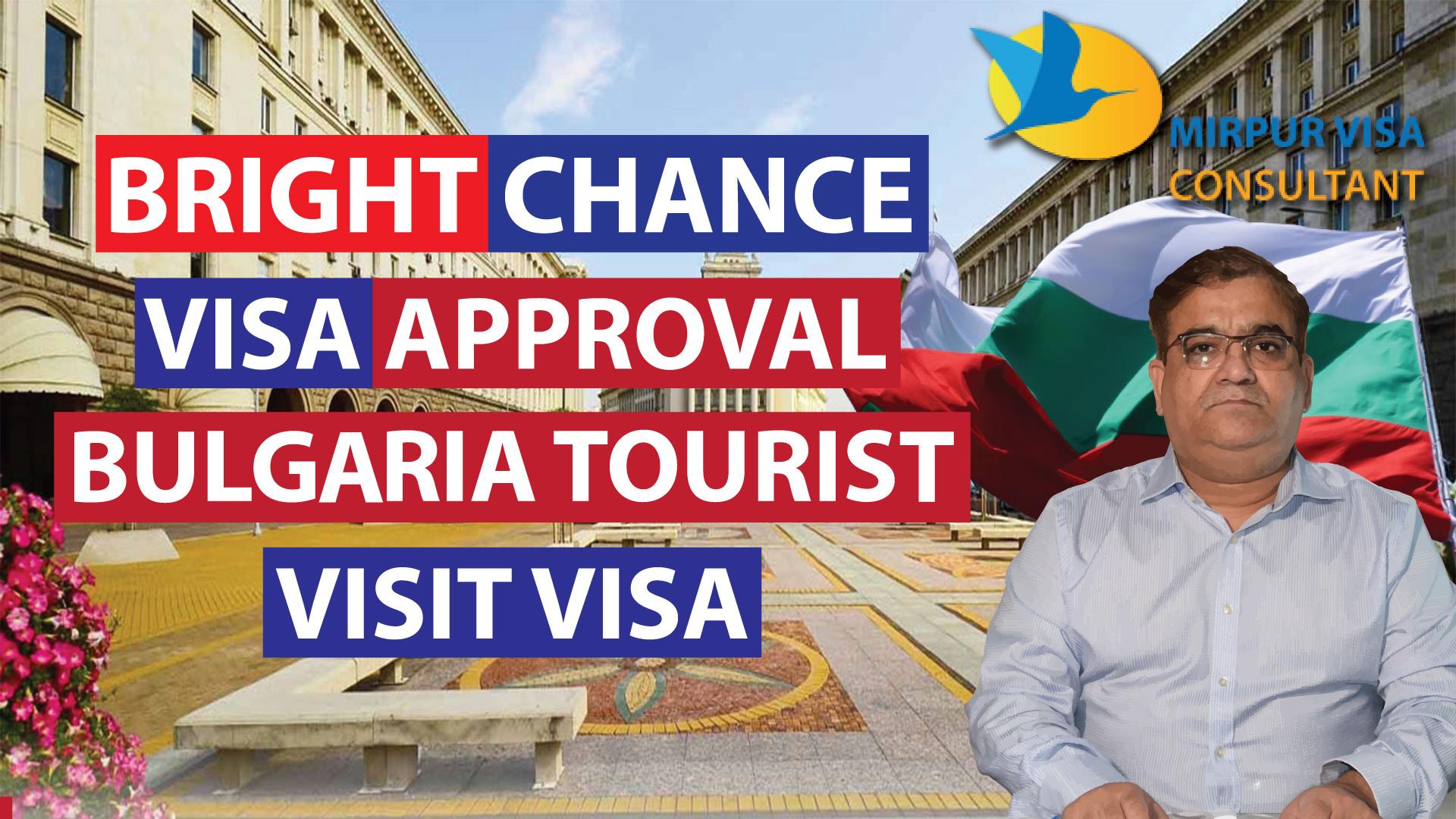 Bulgaria Visit Visa|Bulgaria Tourist Visa| Bright Chances Visa Approval|